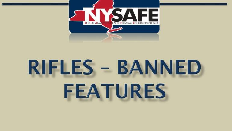 New York Safe Act – Rifles – Banned Features